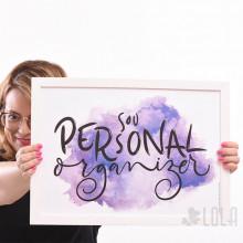Poster A3 - Sou Personal Organizer - Roxo - Loladecor Artigos e Decorações